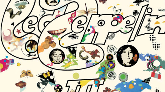 Led Zeppelin III: How The World's Greatest Rock Band Came Of Age