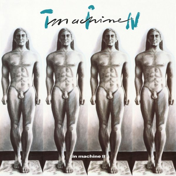 27: 'Tin Machine II' (1993)