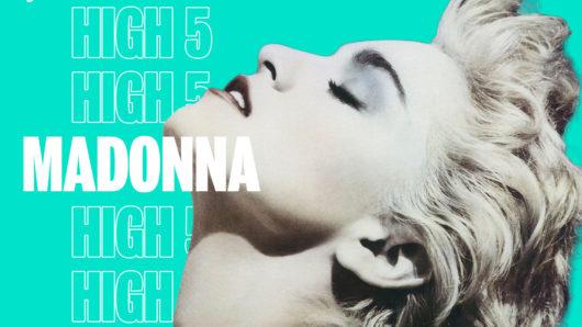 High Five: Madonna