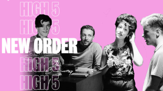 High Five: New Order