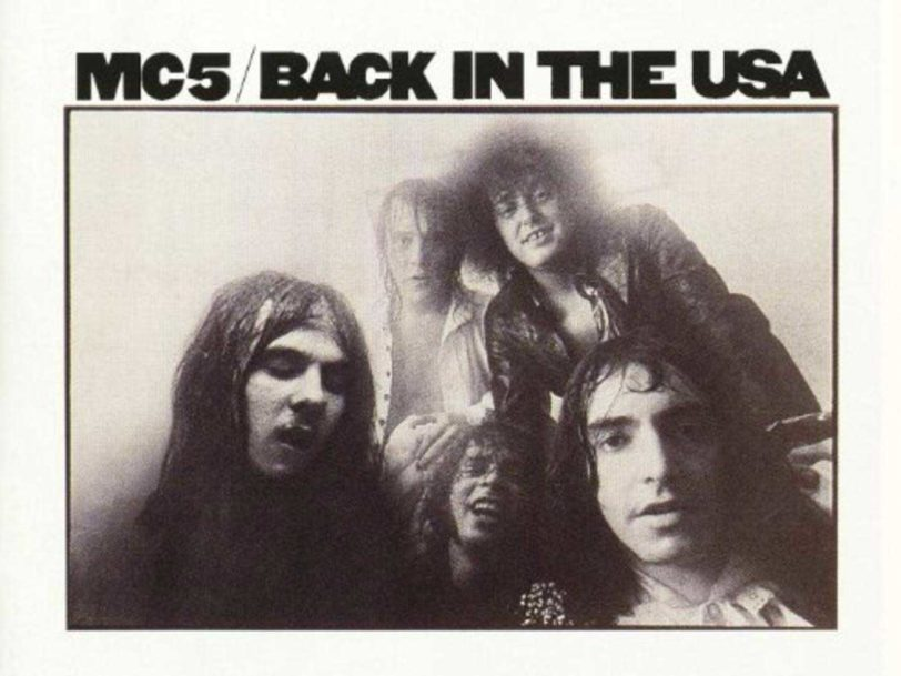 Back In The USA: How MC5 Invented Pop-Punk Ahead Of Schedule