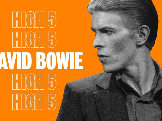 High Five: David Bowie