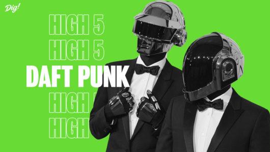 High Five: Daft Punk