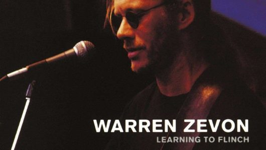 Learning To Flinch: How Warren Zevon Faced-Off Against His Past