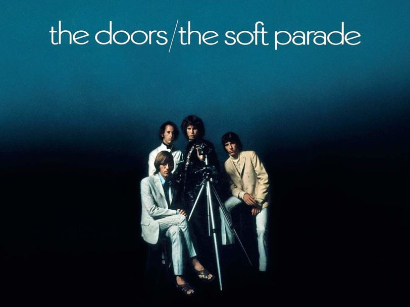 The Soft Parade: How The Doors Walked A New Creative Path