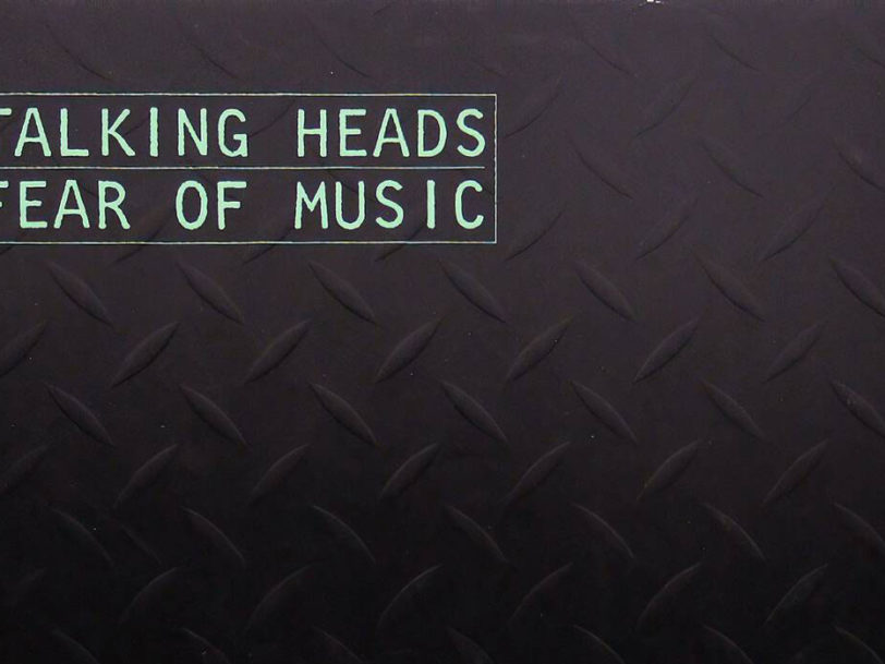 Fear Of Music: Talking Heads' Third Album Is Nothing To Be Scared Of